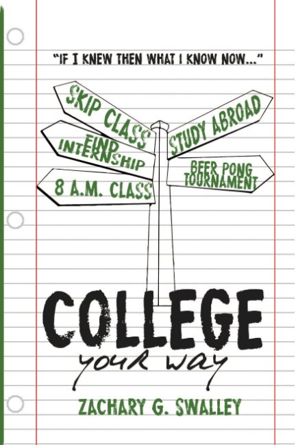 View College Your Way by Zachary G Swalley