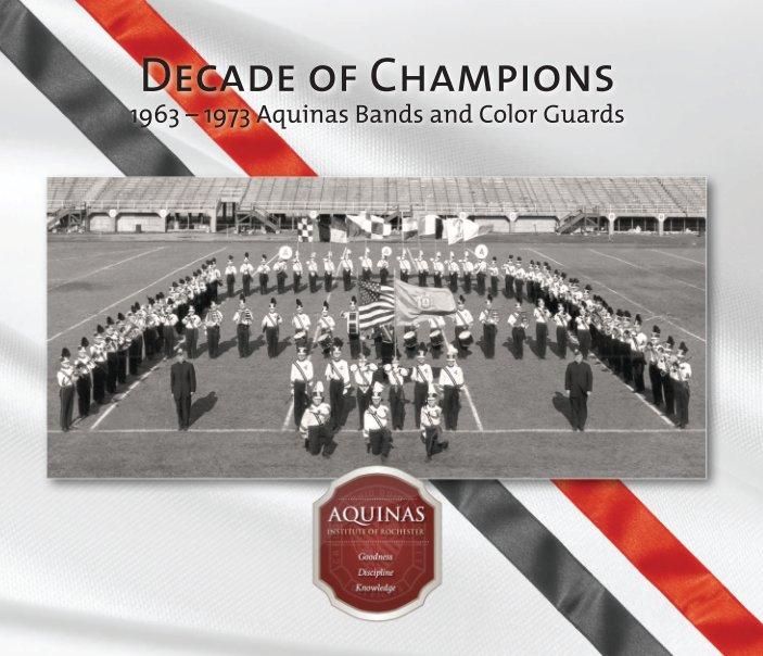 View Aquinas Decade of Champions by Gerard R DeFranco