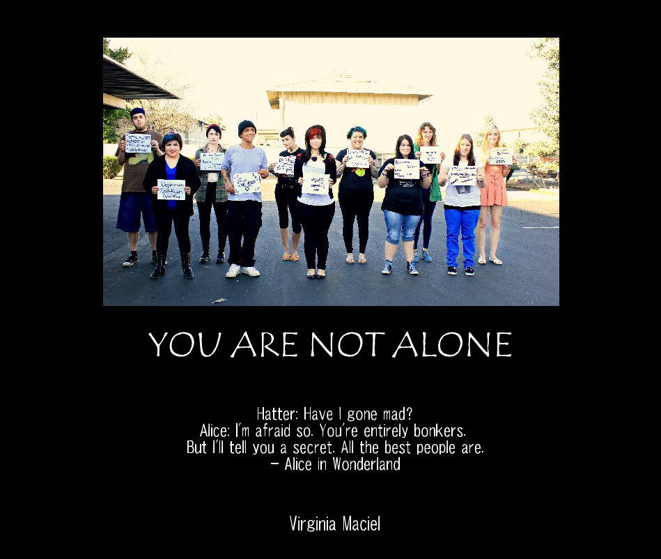 View YOU ARE NOT ALONE by Virginia Maciel