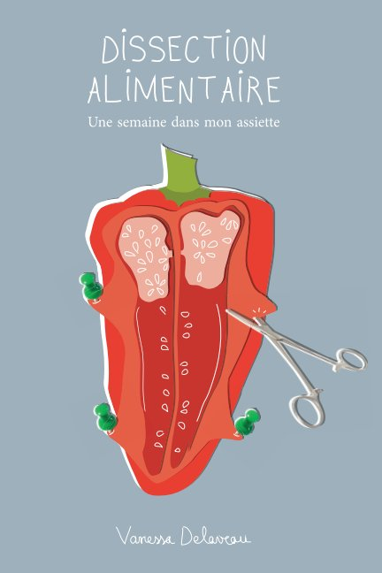 View Dissection alimentaire by Vanessa Delaveau
