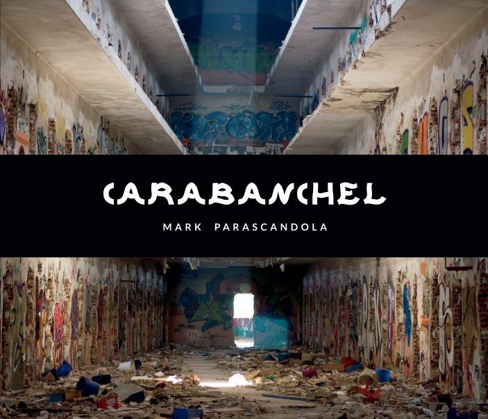 View Carabanchel by Mark Parascandola