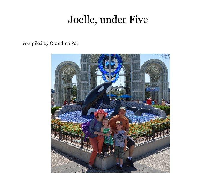 Bekijk Joelle, under Five op compiled by Grandma Pat