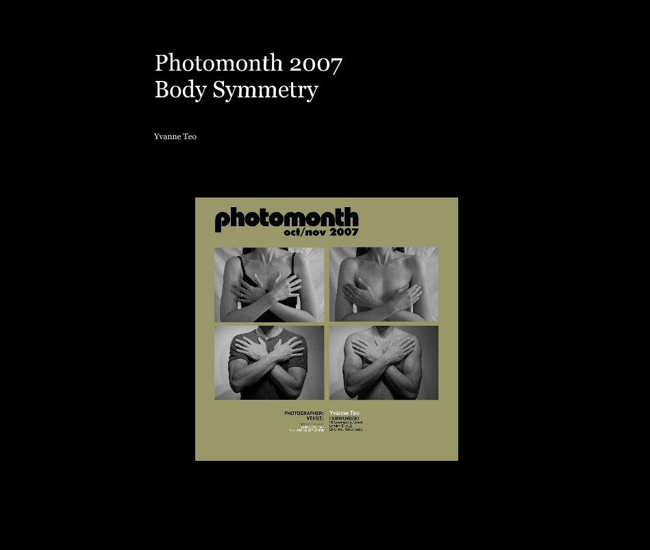 View Photomonth 2007 Body Symmetry by ytphoto