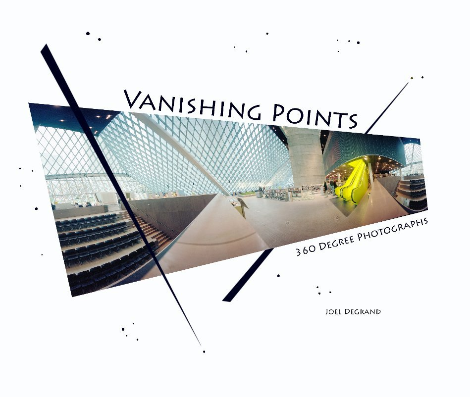 View Vanishing Points by Joel DeGrand