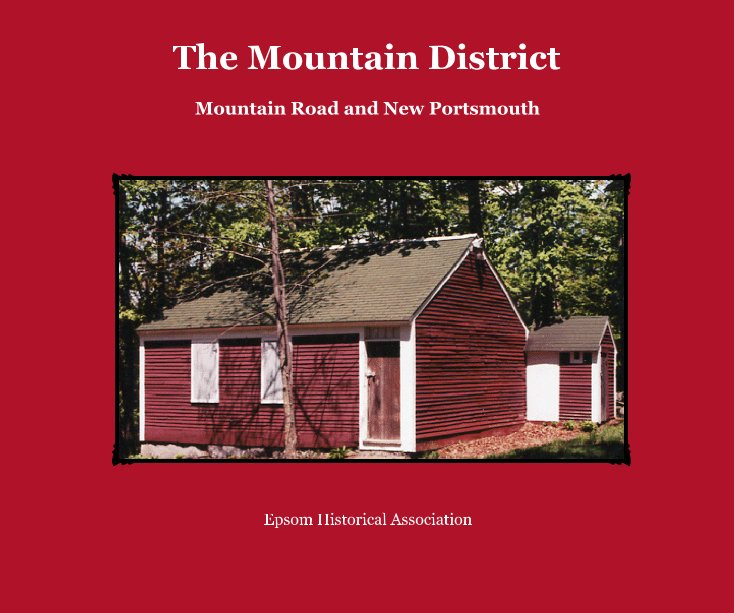 View The Mountain District by Epsom Historical Association