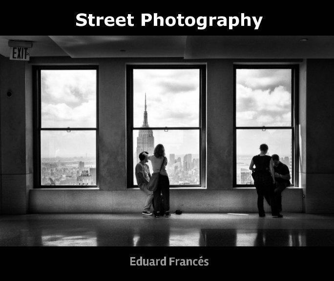 Ver Street Photography por Eduard Frances