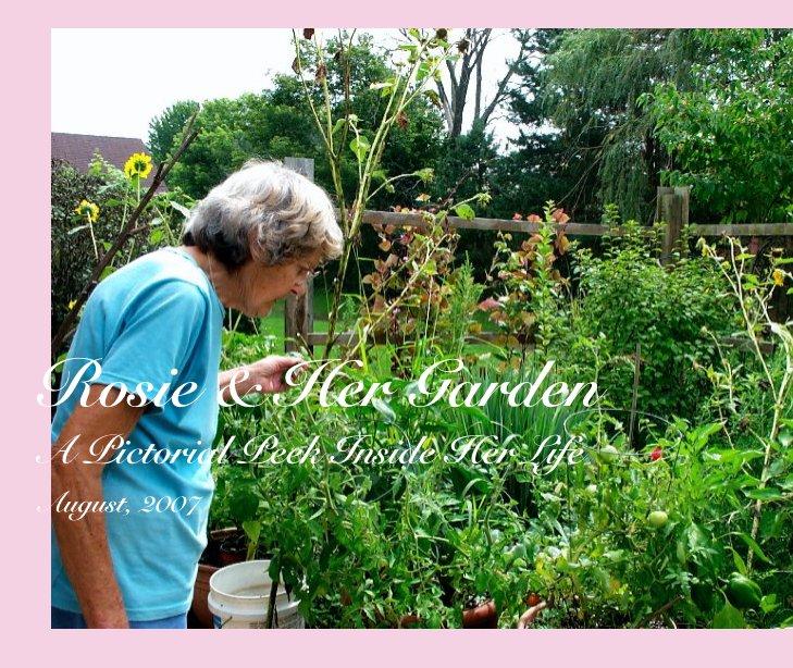 Ver Rosie & Her Garden por Marie Myers