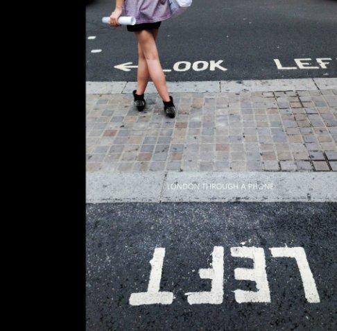 View London through a phone by Sergey Lekomtsev