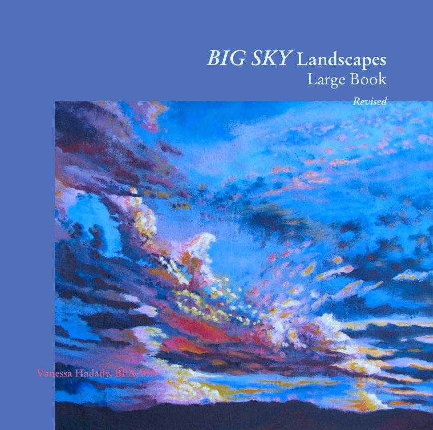 Bekijk BIG SKY Landscapes Large Book (Rev.) op Vanessa Hadady, BFA, MA