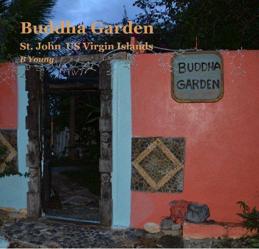 Bekijk Buddha Garden op B Young