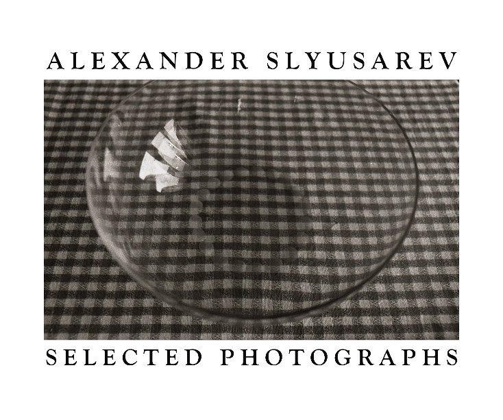 View Alexander Slyusarev, Photographs by Alexander Slyusarev