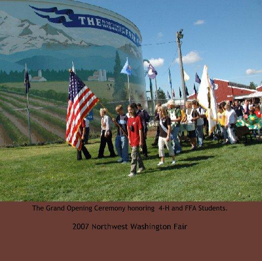 View 2007  Northwest Washington Fair Grand Opening by 2007 Northwest Washington Fair