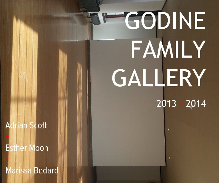 View GODINE FAMILY GALLERY by Adrian Scott + Esther Moon + Marissa Bedard