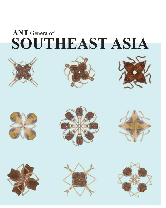 View Ant Genera of Southeast Asia by Brian L. Fisher