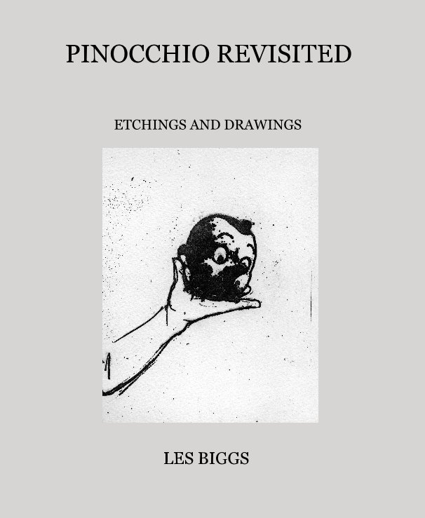 View PINOCCHIO REVISITED by LES BIGGS