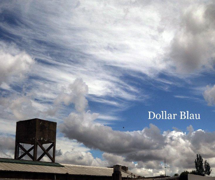Dollar Blau nach DOLLAR BLAU anzeigen