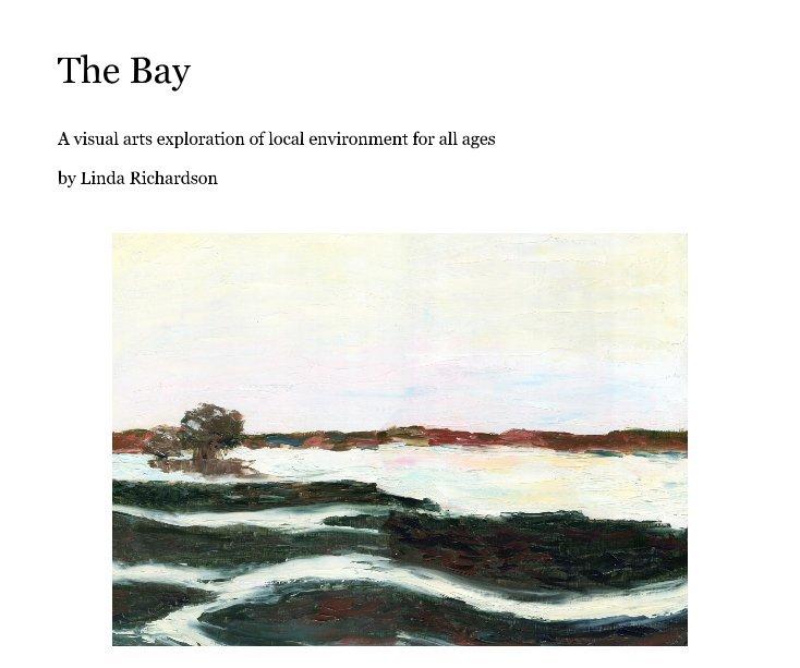 View The Bay by Linda Richardson
