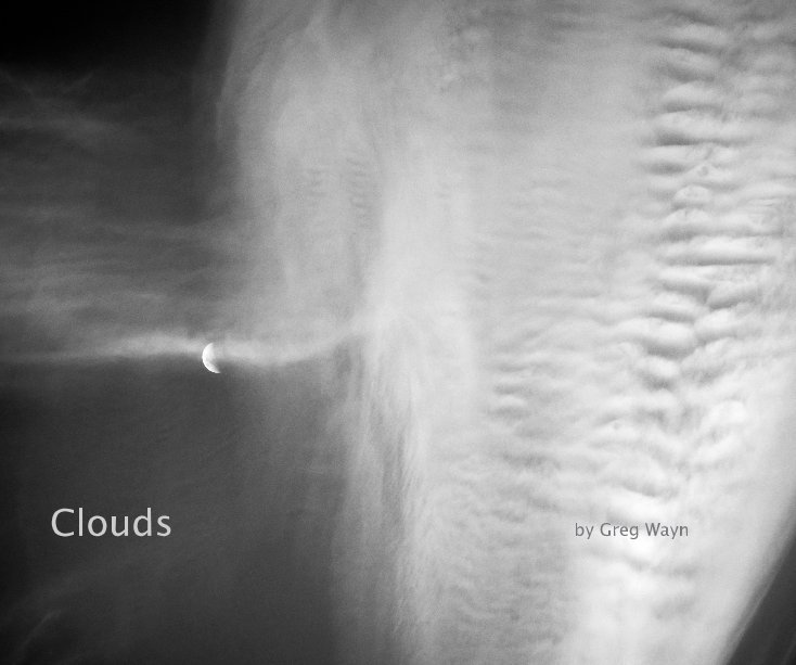 View Clouds by Greg Wayn
