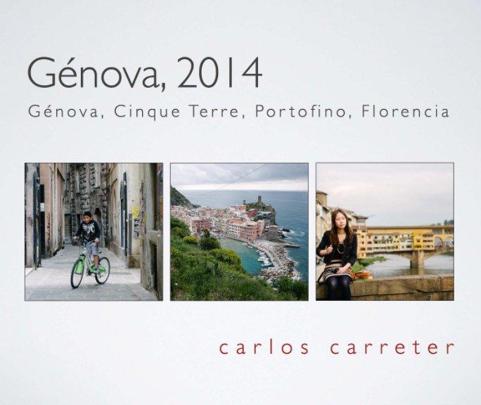 Ver Génova 2014 por Carlos Carreter