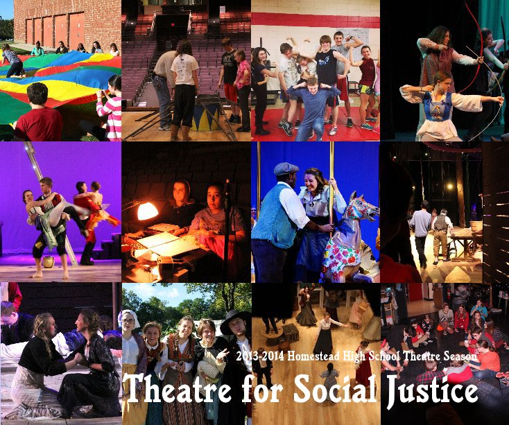 View Theatre for Social Justice by Homestead High School Theatre