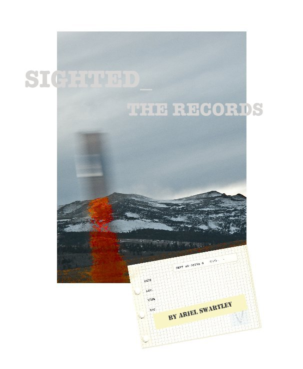 View SIGHTED_ THE RECORDS by Ariel Swartley