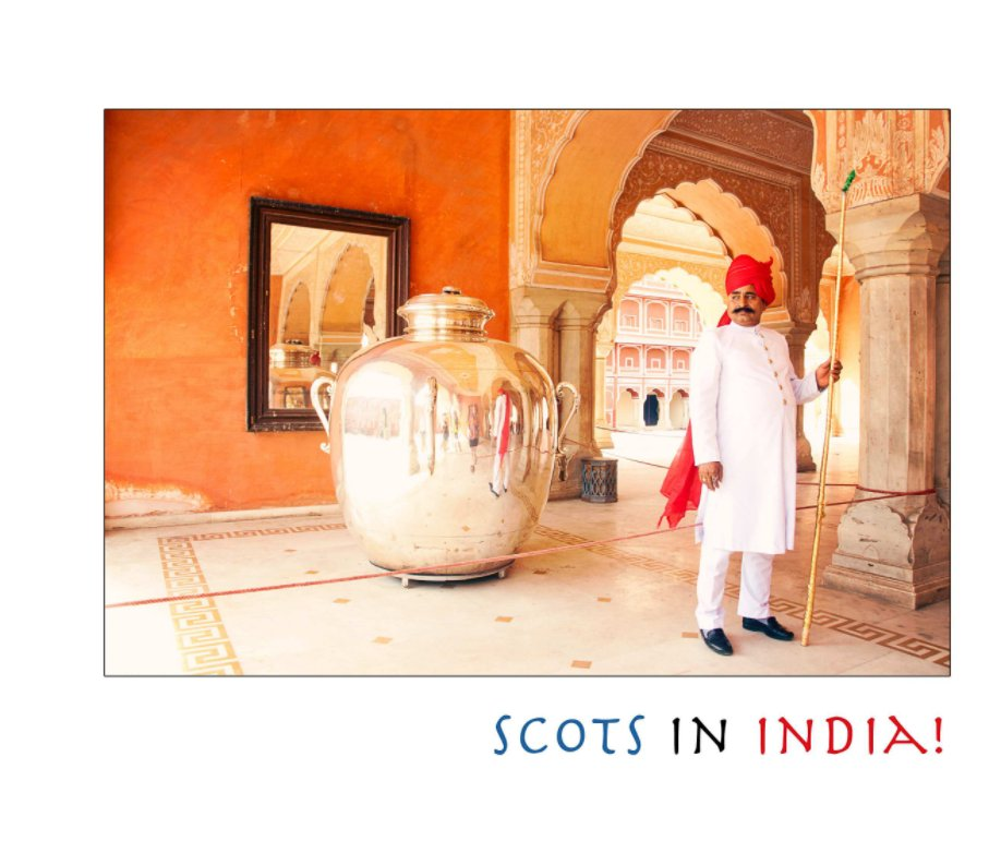 View Scots In India by Andrena Woodhams