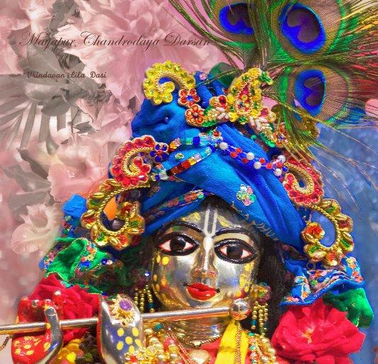 View Mayapur Chandrodaya Darsan by Vrindavan Lila Dasi