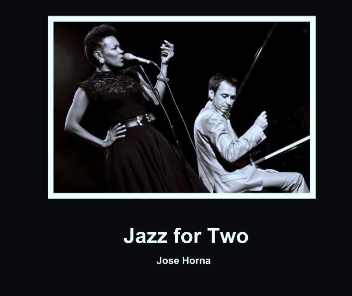 Ver Jazz for Two por Jose Horna