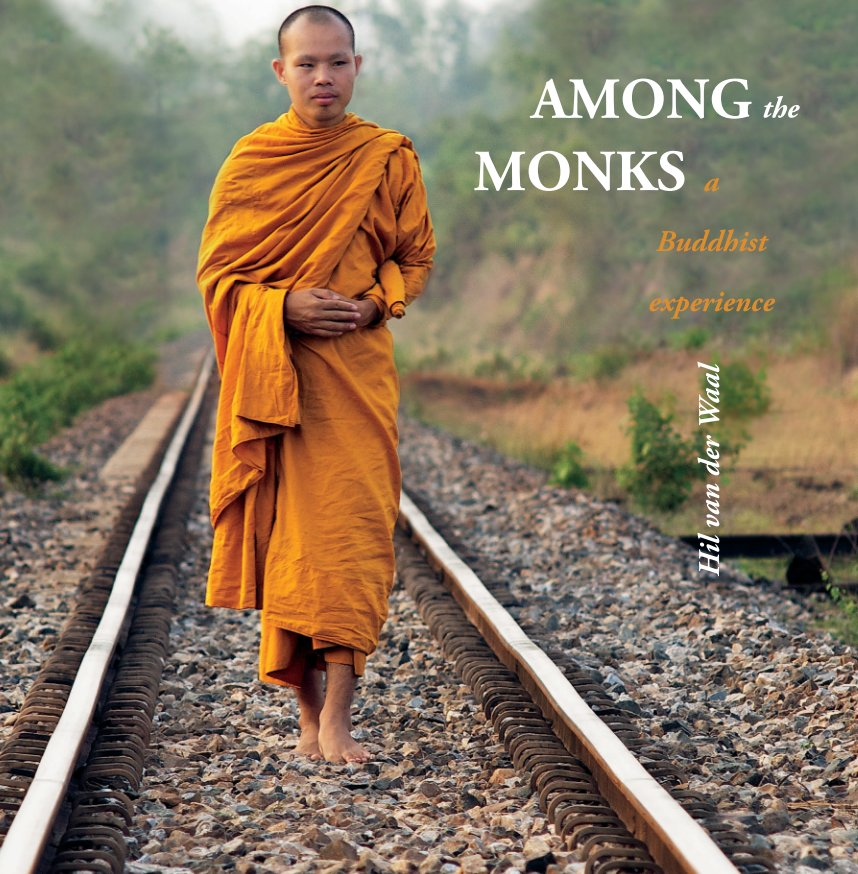 View Among the Monks by Hil van der Waal