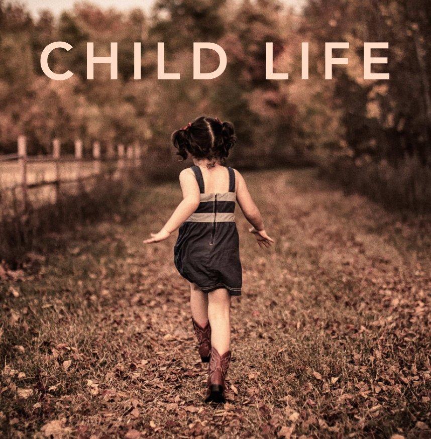 View Child Life by Jared Platt
