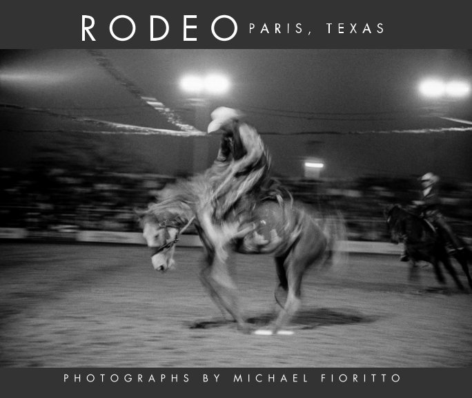View Rodeo, Paris Texas. by Michael Fioritto