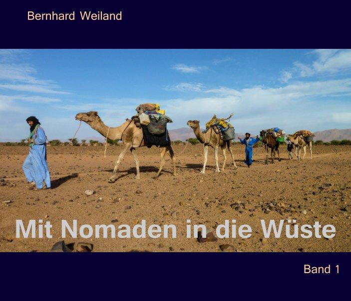 Mit Nomaden in die Wüste I nach Bernhard Weiland anzeigen