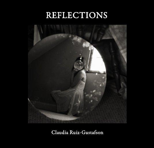 View Reflections by Claudia Ruiz Gustafson