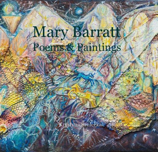 View Mary Barratt Poems & Paintings by Krystyna Szulecka
