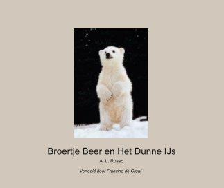 Broertje Beer en Het Dunne IJs book cover