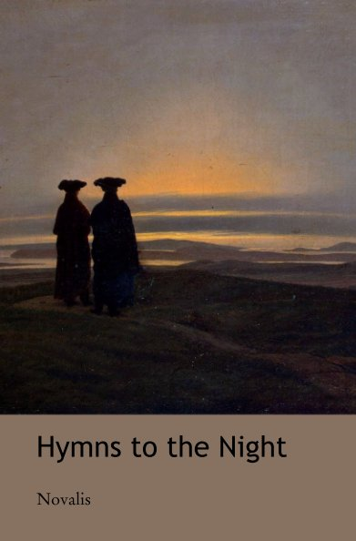 View Hymns to the Night by Novalis