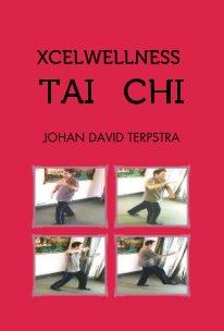 Xcelwellness Tai Chi book cover