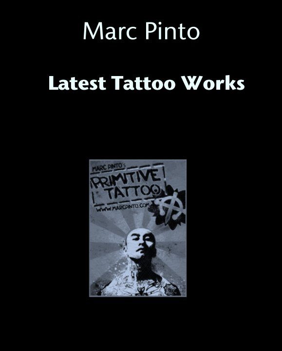 View Tattoo Works by Marc Pinto