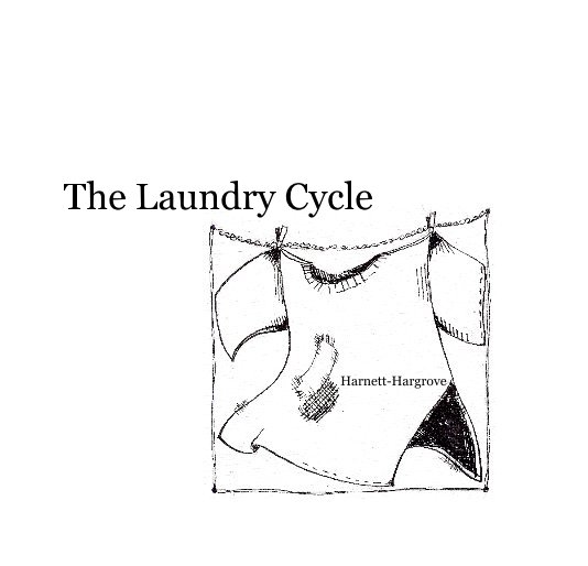 View The Laundry Cycle by Harnett-Hargrove