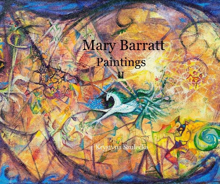 View Mary Barratt Paintings II by Krystyna Szulecka