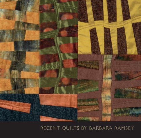 View Recent Quilts by Barbara Ramsey