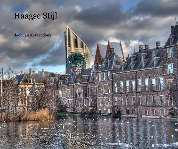 Bekijk Haagse Stijl op door Jan Kranendonk