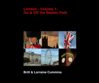 London - Volume 1: On and Off the Beaten Path book cover