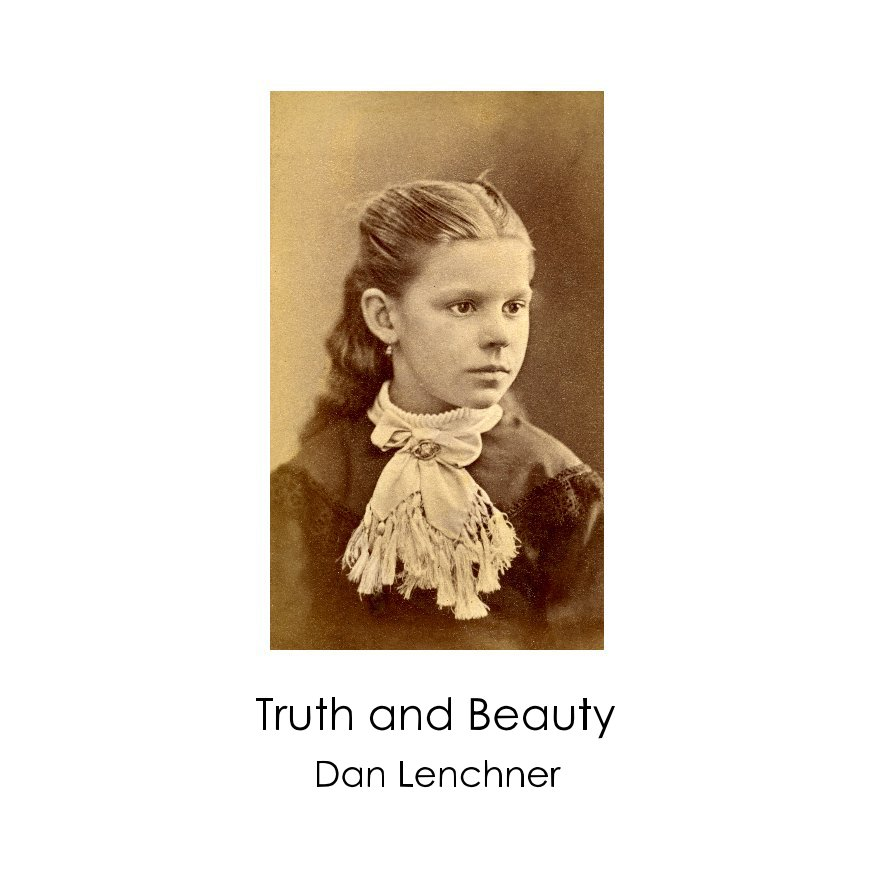 View Truth and Beauty by Dan Lenchner