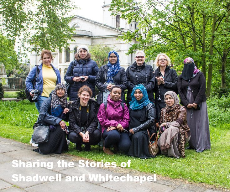 View Sharing the Stories of Shadwell and Whitechapel by Walk East