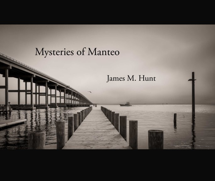 View Mysteries of Manteo by James M. Hunt
