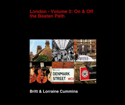 London - Volume 2: On and Off the Beaten Path book cover