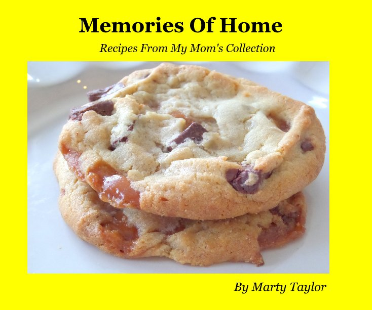 View Memories Of Home by Marty Taylor