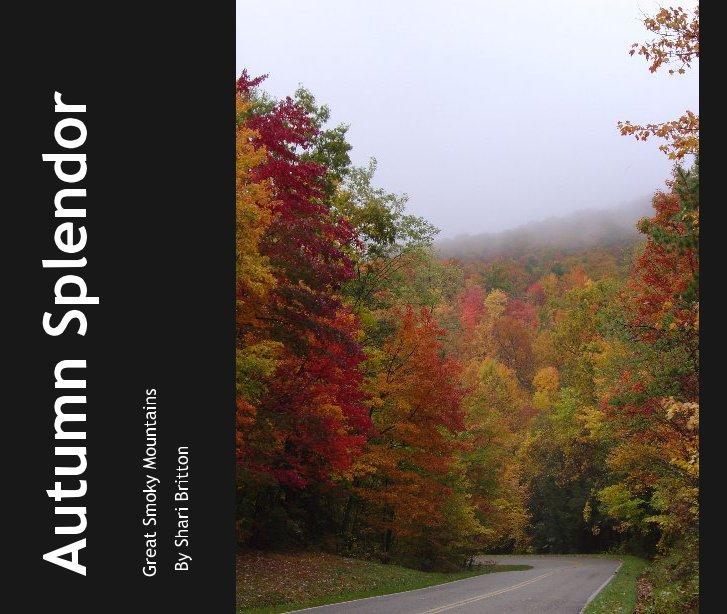View Autumn Splendor by By Shari Britton