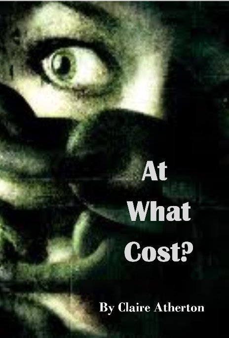 View At What Cost? by Claire Atherton